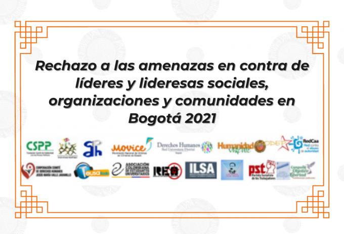 Rechazo a las amenazas en contra de líderes y lideresas sociales, organizaciones y comunidades en Bogotá 2021